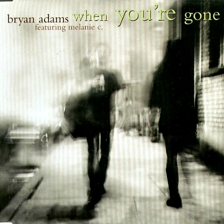 1998 – When you're gone (with Bryan Adams / Single)