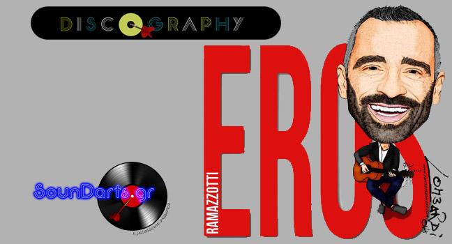 Discography & ID : Eros Ramazzotti
