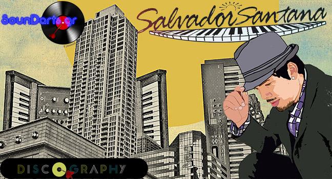 Discography & ID : Salvador Santana