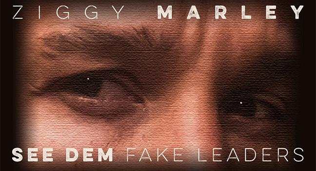 Νέο Τραγούδι | Ziggy Marley – See Dem Fake Leaders