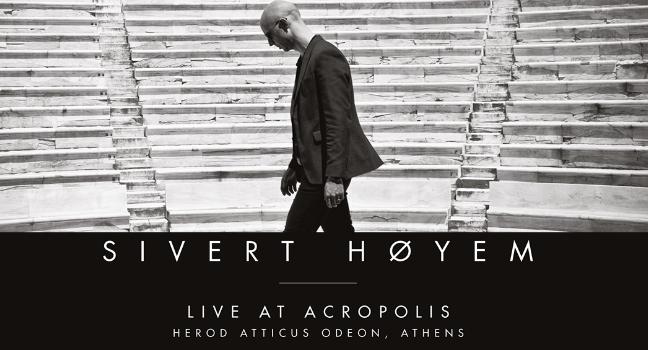 Νέο Album | Sivert Høyem – Live At Acropolis – Herod Atticus Odeon, Athens