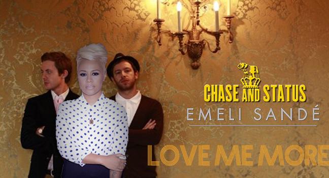 CHASE-AND-STATUS-EMELI-SANDE-LOVE-ME-MORE.jpg