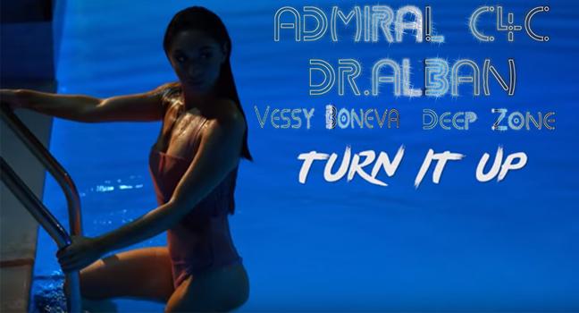 Νέα Συνεργασία & Flashback   Admiral C4C Feat. Dr.Alban, Vessy Boneva & Deepzone – Turn It Up