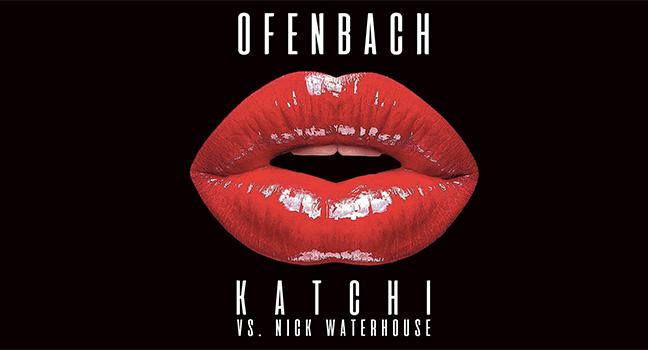 Νέα Εκτέλεση | Ofenbach Vs. Nick Waterhouse – Katchi