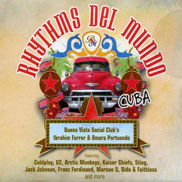 2006 – Rhythms del Mundo: Cuba (Compilation)