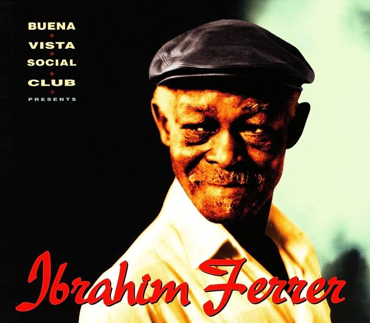 1999 – Buena Vista Social Club Presents: Ibrahim Ferrer