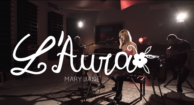 Νέα Διασκευή & Video Clip (+Flashback)   L'Aura – Mary Jane