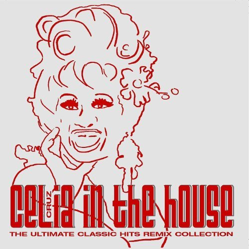 2003 celia cruz in the house the ultimate classic hits for House remixes of classic songs