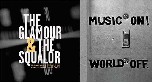Soundtrack Your Life! | The Glamour & The Squalor