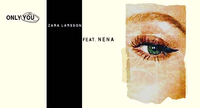 Νέα Συνεργασία | Zara Larsson feat. Nena – Only You