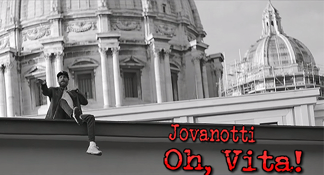 Νέο Τραγούδι & Video Clip | Jovanotti – Oh, Vita!