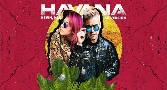 Νέα Διασκευή | Kevin & Karla – Havana (spanish Version)