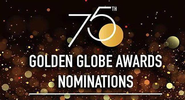 75th Golden Globe Awards | Δείτε τη λίστα των υποψηφιοτήτων!
