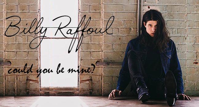Νέο Τραγούδι | Billy Raffoul – Could You Be Mine?