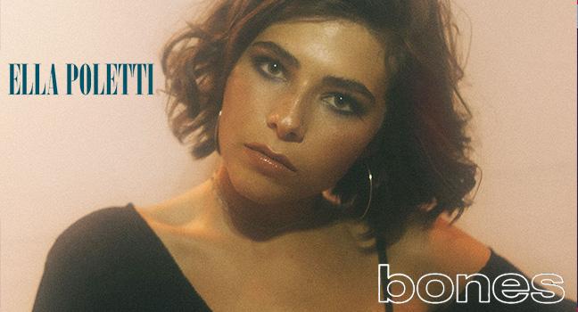 Νέο Τραγούδι | Ella Poletti – Bones