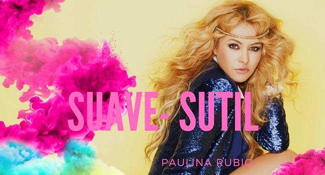 Νέο Τραγούδι | Paulina Rubio – Suave Y Sutil