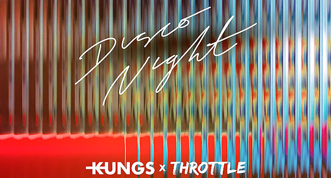 Νέα Συνεργασία | Kungs X Throttle – Disco Night