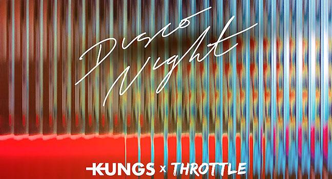 Νέα Συνεργασία   Kungs X Throttle – Disco Night