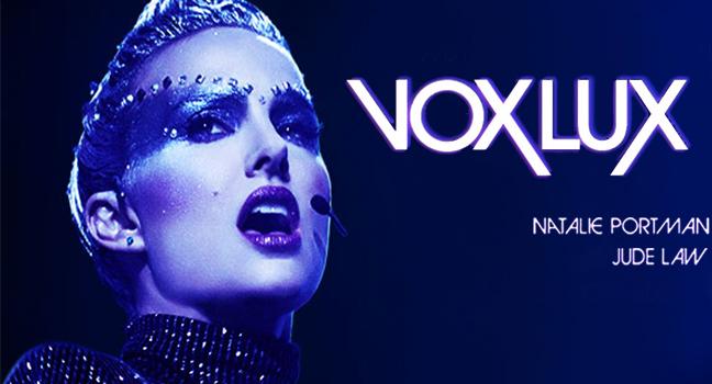 Soundrack Your Life : Vox Lux