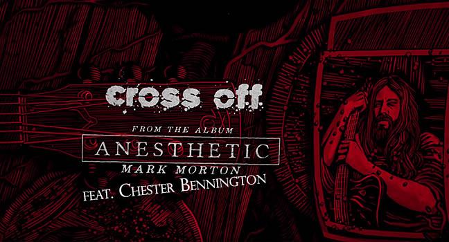 Νέα Συνεργασία | Mark Morton Feat. Chester Bennington – Cross Off