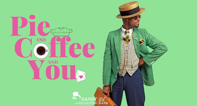 Νέο Τραγούδι | Dandy Wellington & His Band – Pie And Coffee And You