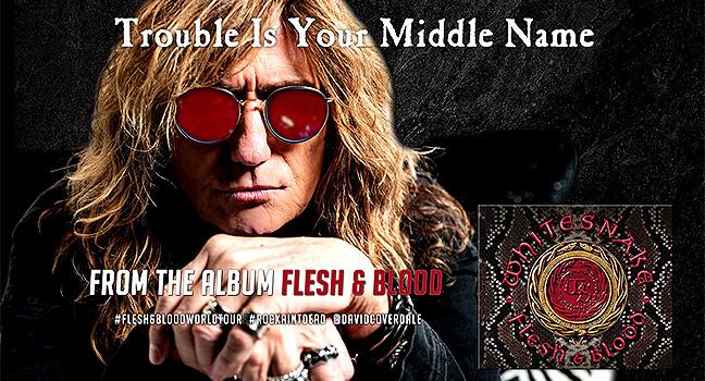 Νέο Τραγούδι | Whitesnake – Trouble Is Your Middle Name